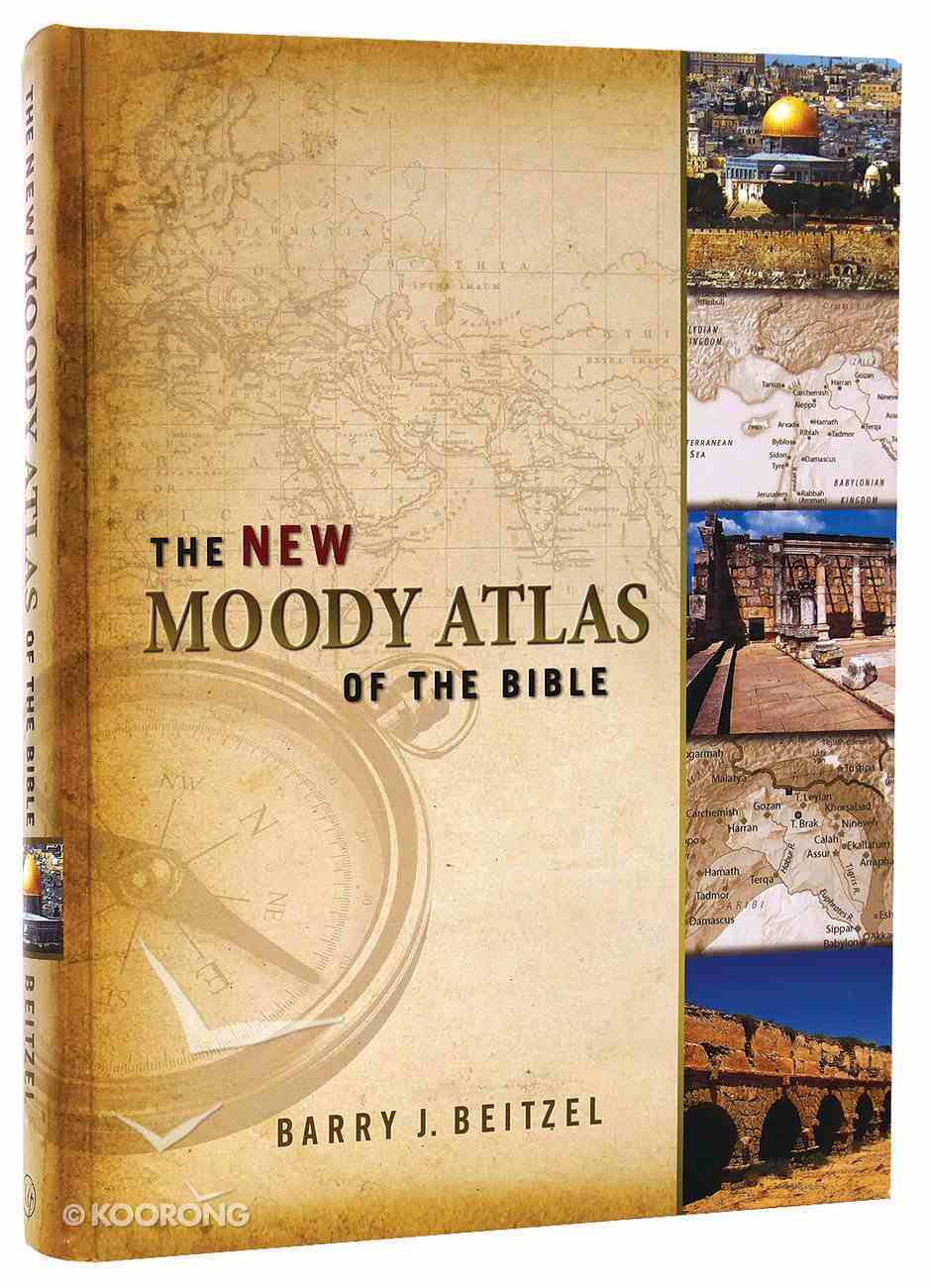 The New Moody Atlas of the Bible Hardback
