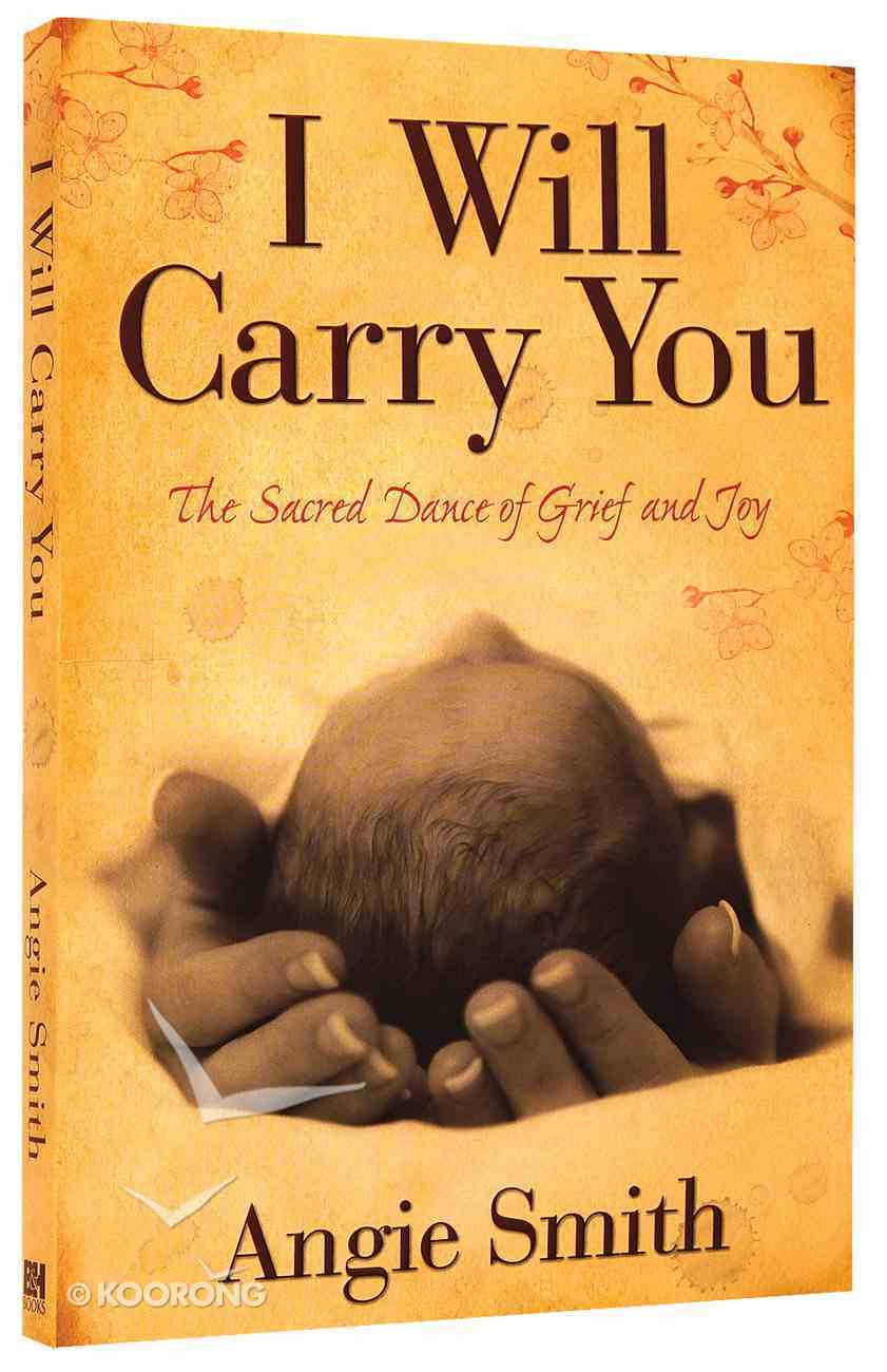 I Will Carry You Paperback