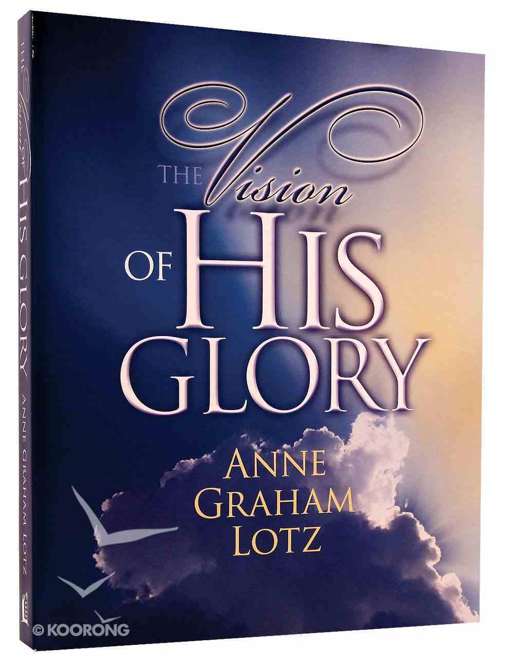 The Vision of His Glory Paperback