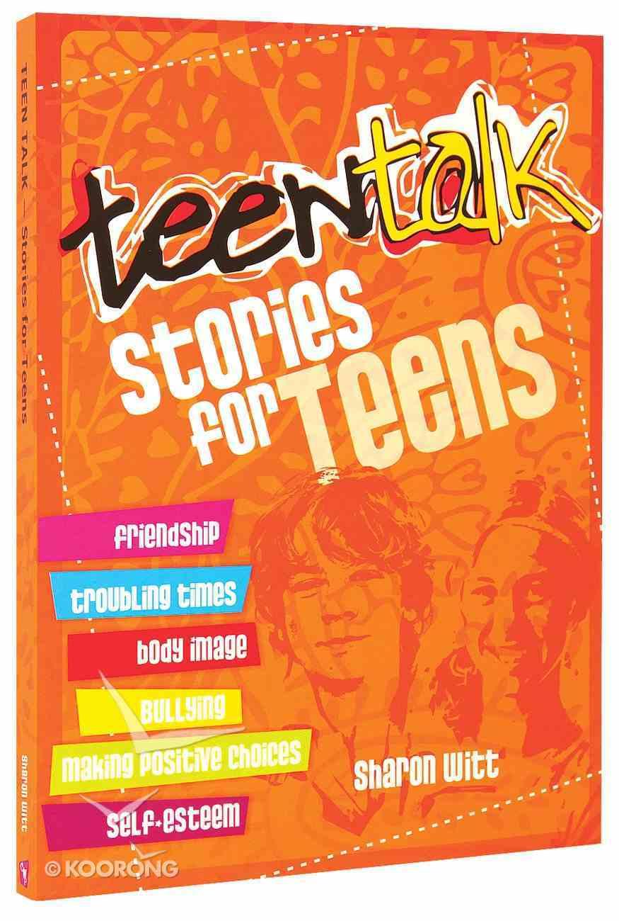 Stories For Teens (Teen Talk Series) Paperback