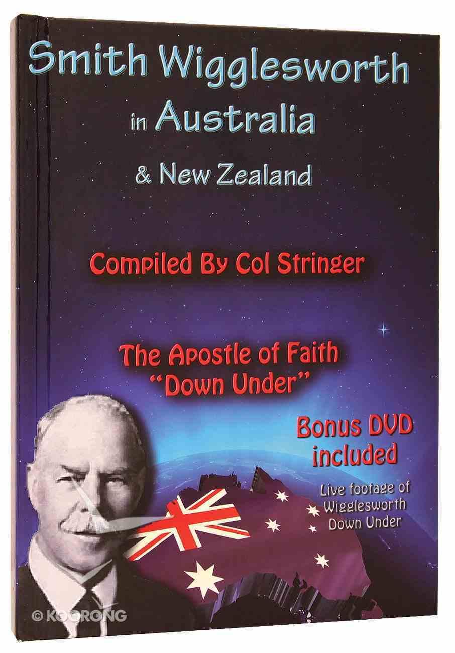 Smith Wigglesworth in Australia and New Zealand Hardback