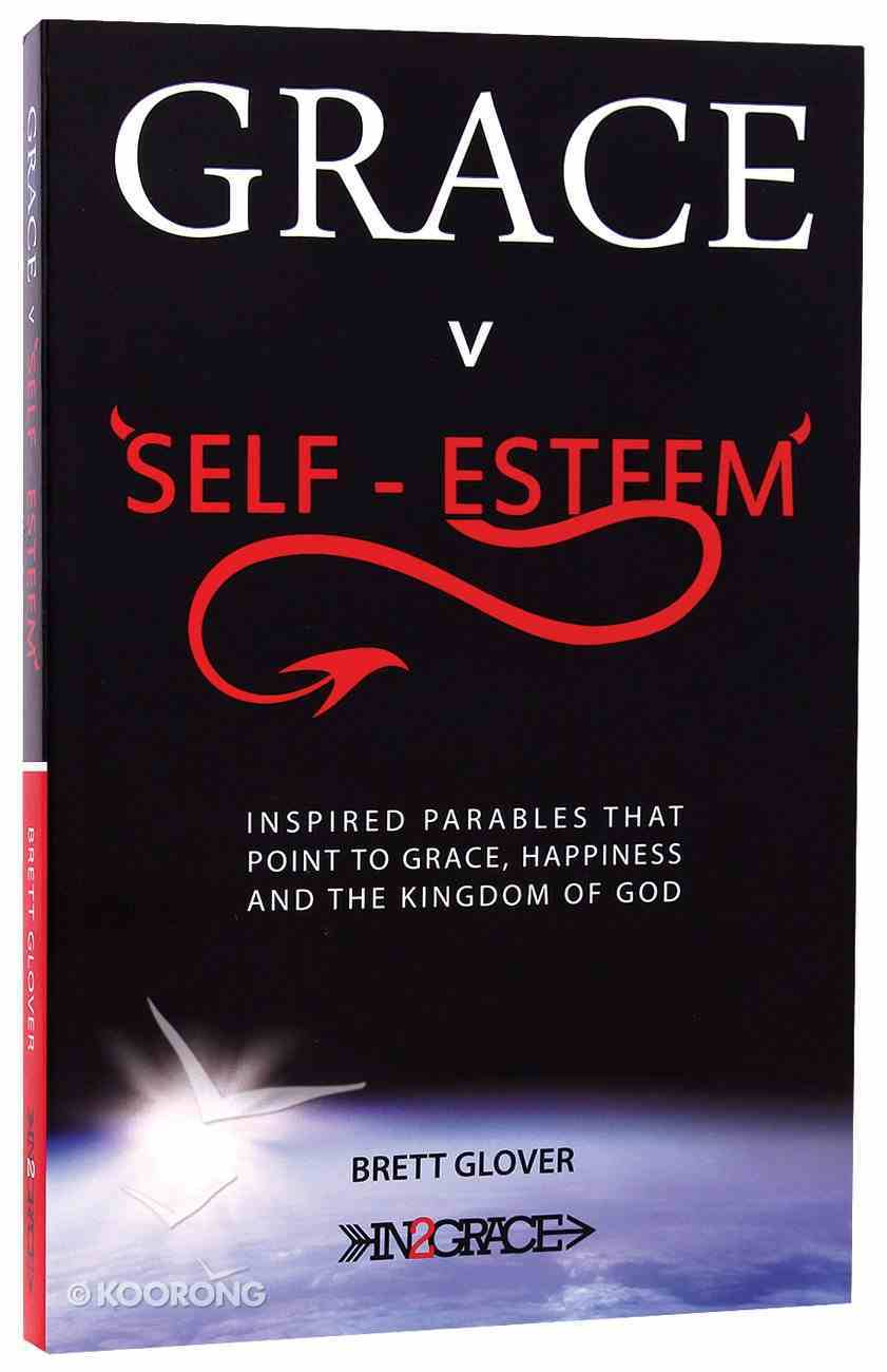 Grace V Self-Esteem Paperback