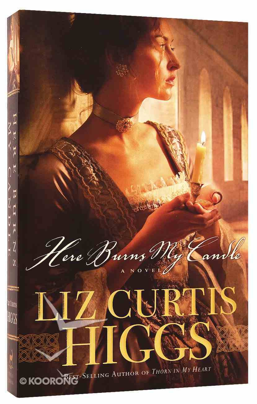 Here Burns My Candle Paperback