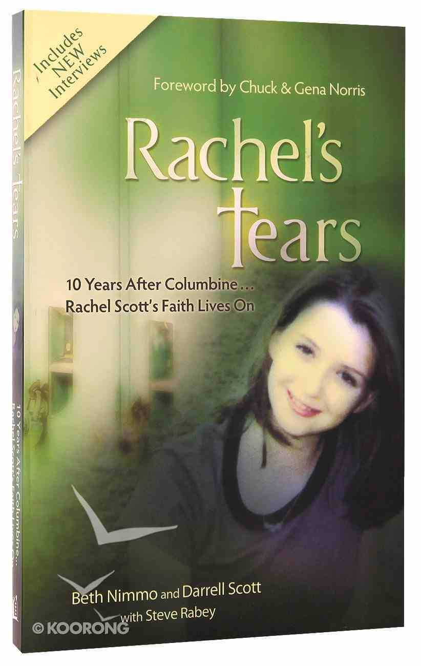 Rachel's Tears (10th Anniversary Edition) Paperback
