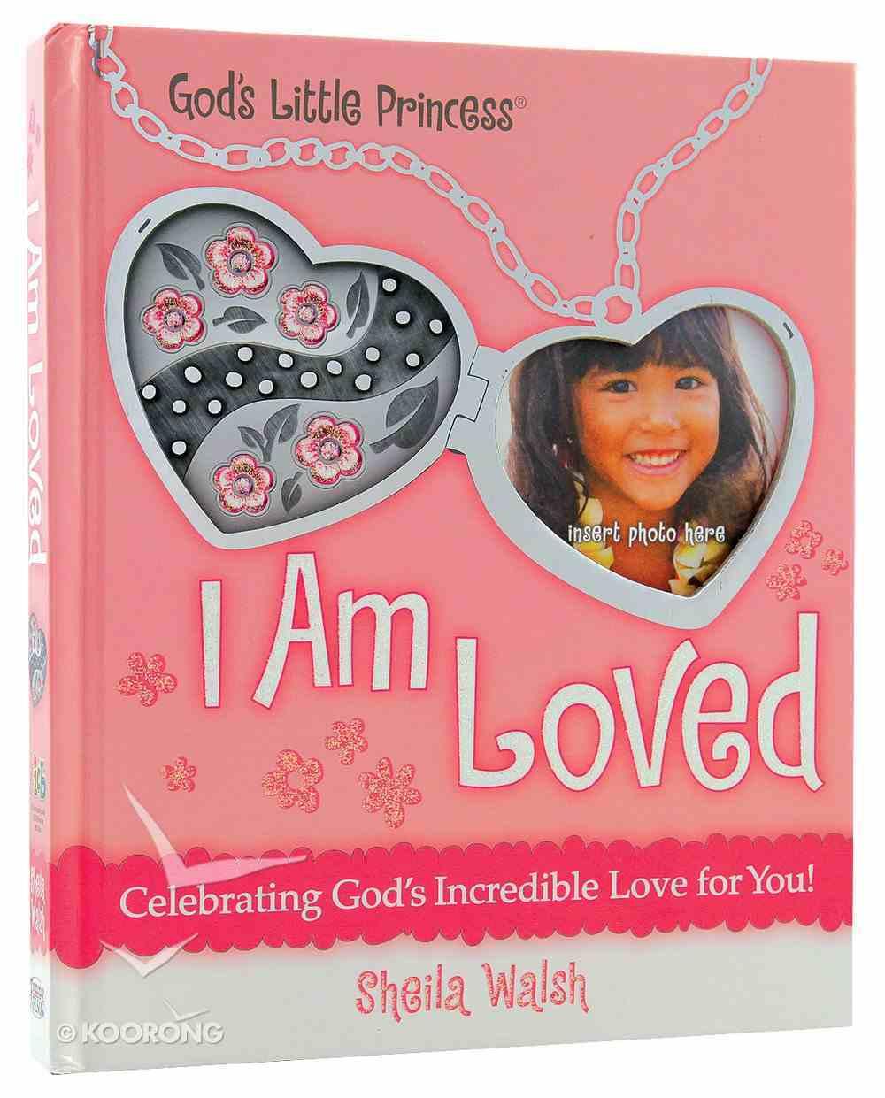 I Am Loved (Gigi, God's Little Princess Series) Hardback