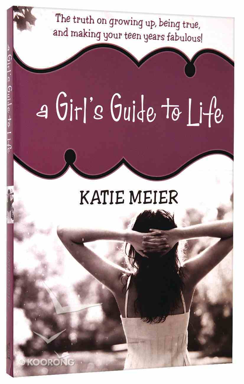 A Girl's Guide to Life Paperback