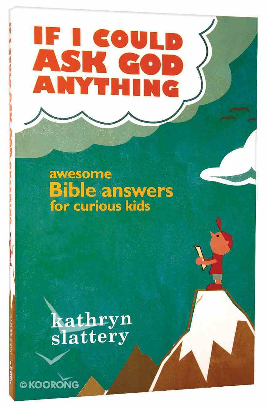 If I Could Ask God Anything Paperback