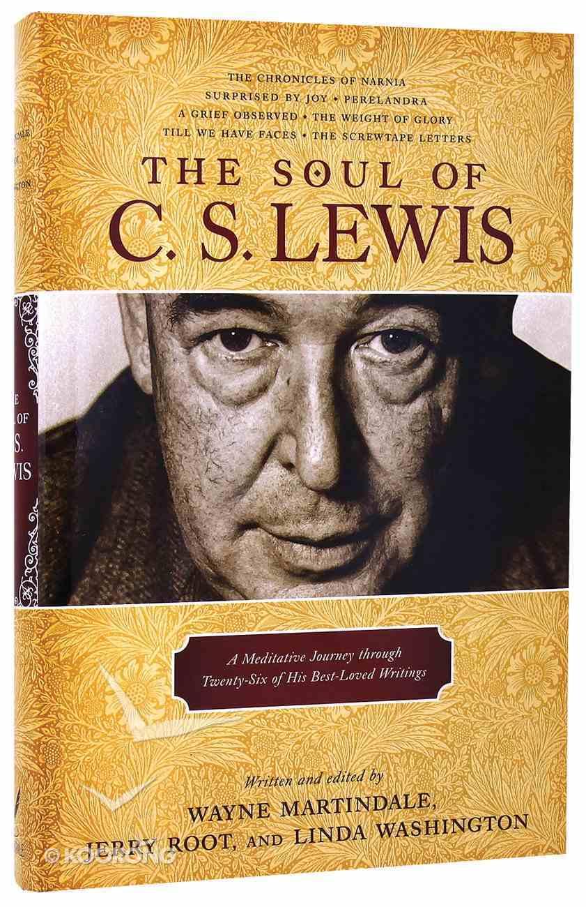 The Soul of C S Lewis Hardback