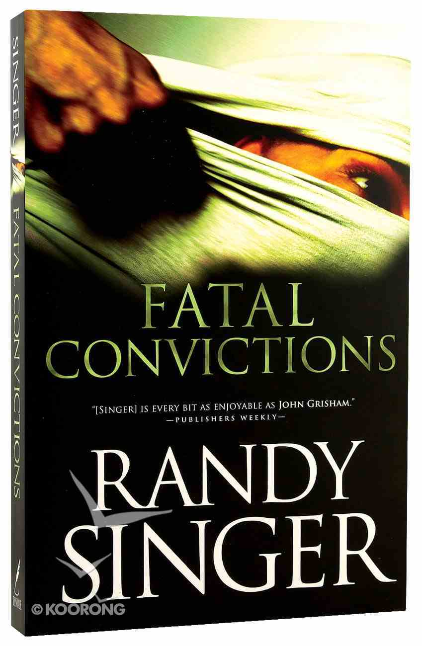 Fatal Convictions Paperback