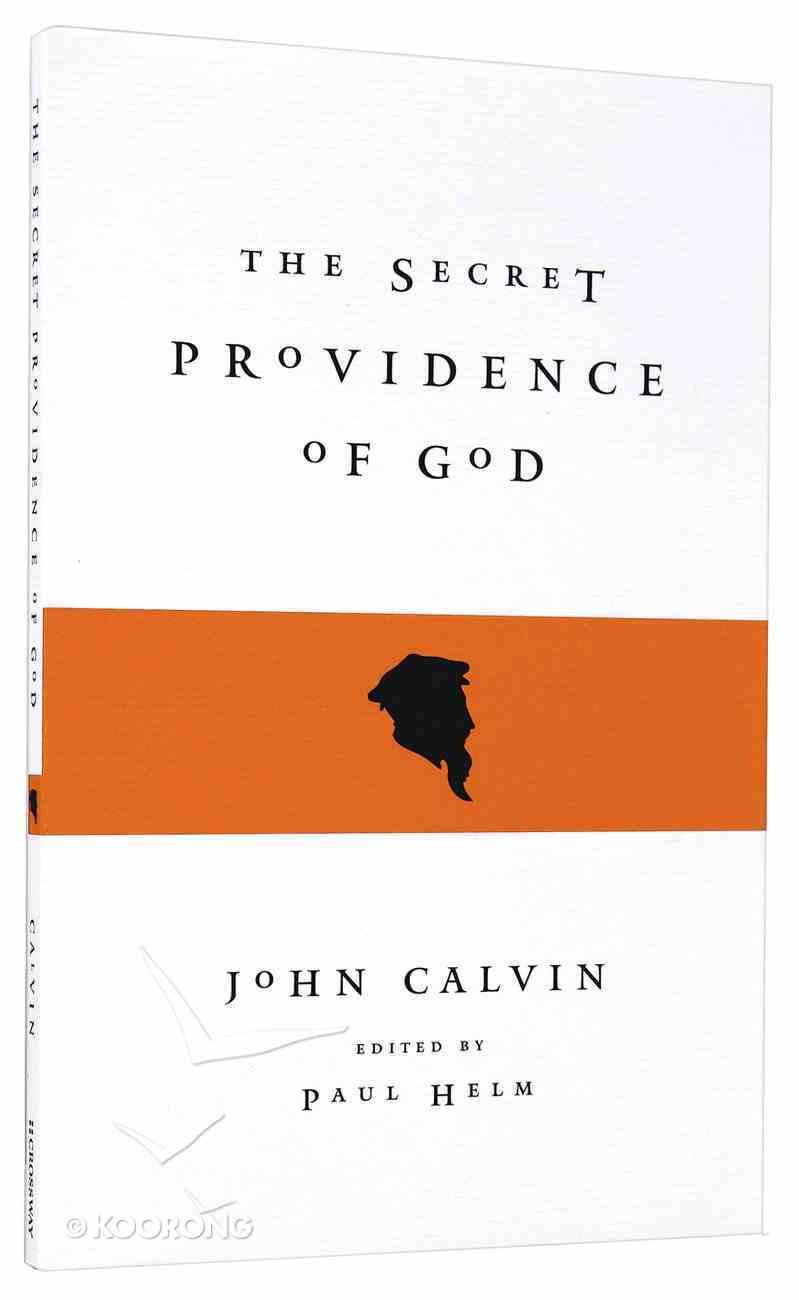 The Secret Providence of God Paperback