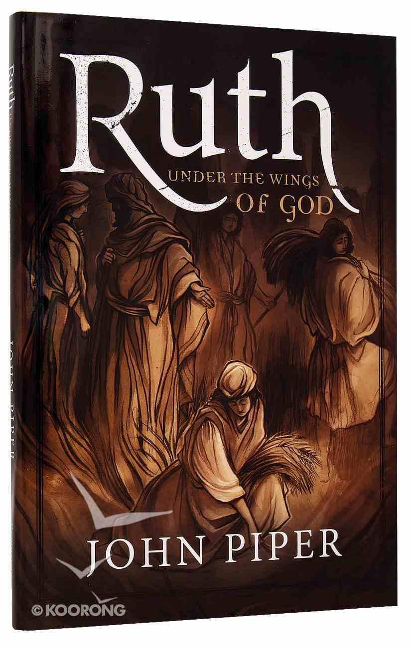 Ruth: Under the Wings of God Hardback