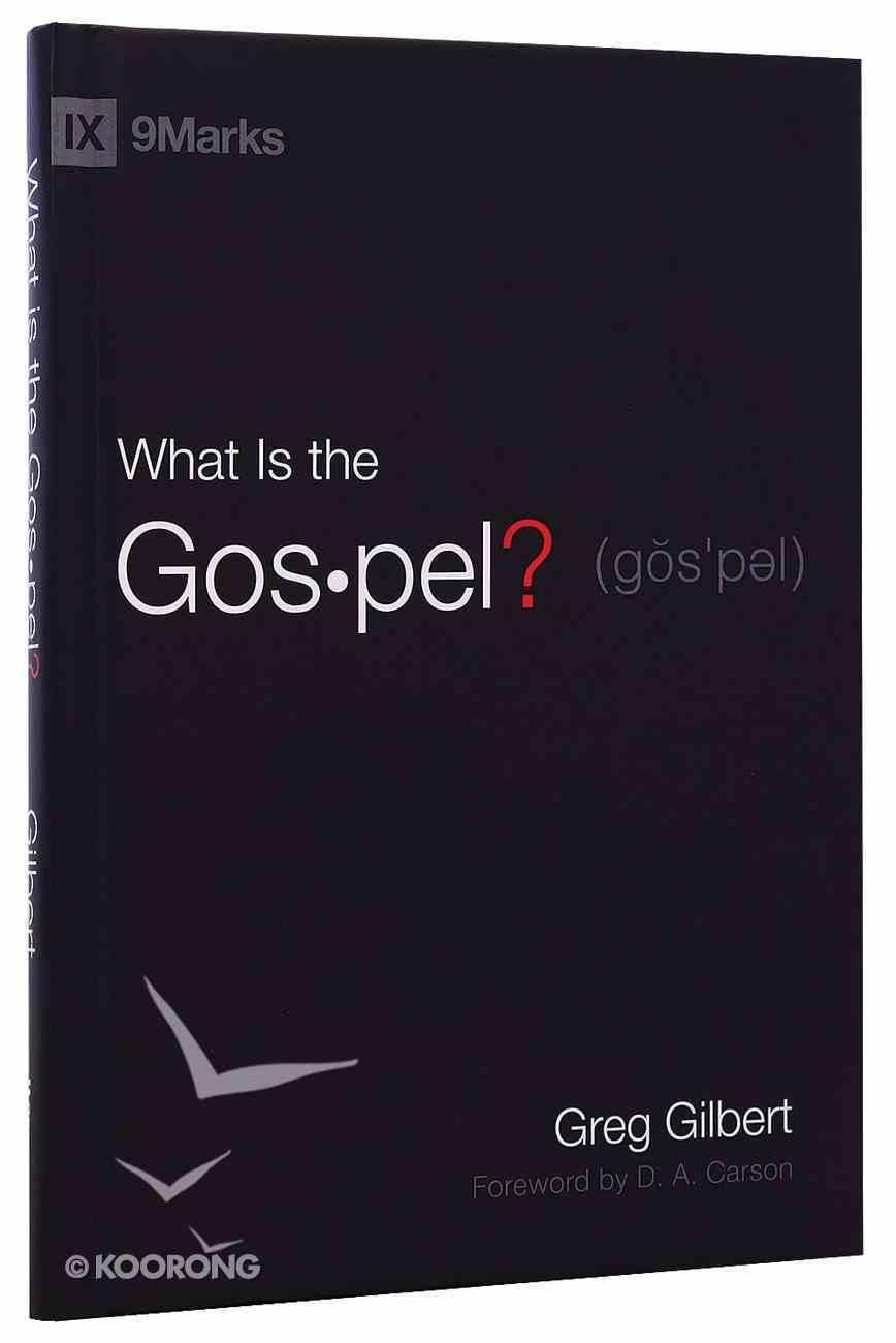 What is the Gospel? (9marks Series) Hardback