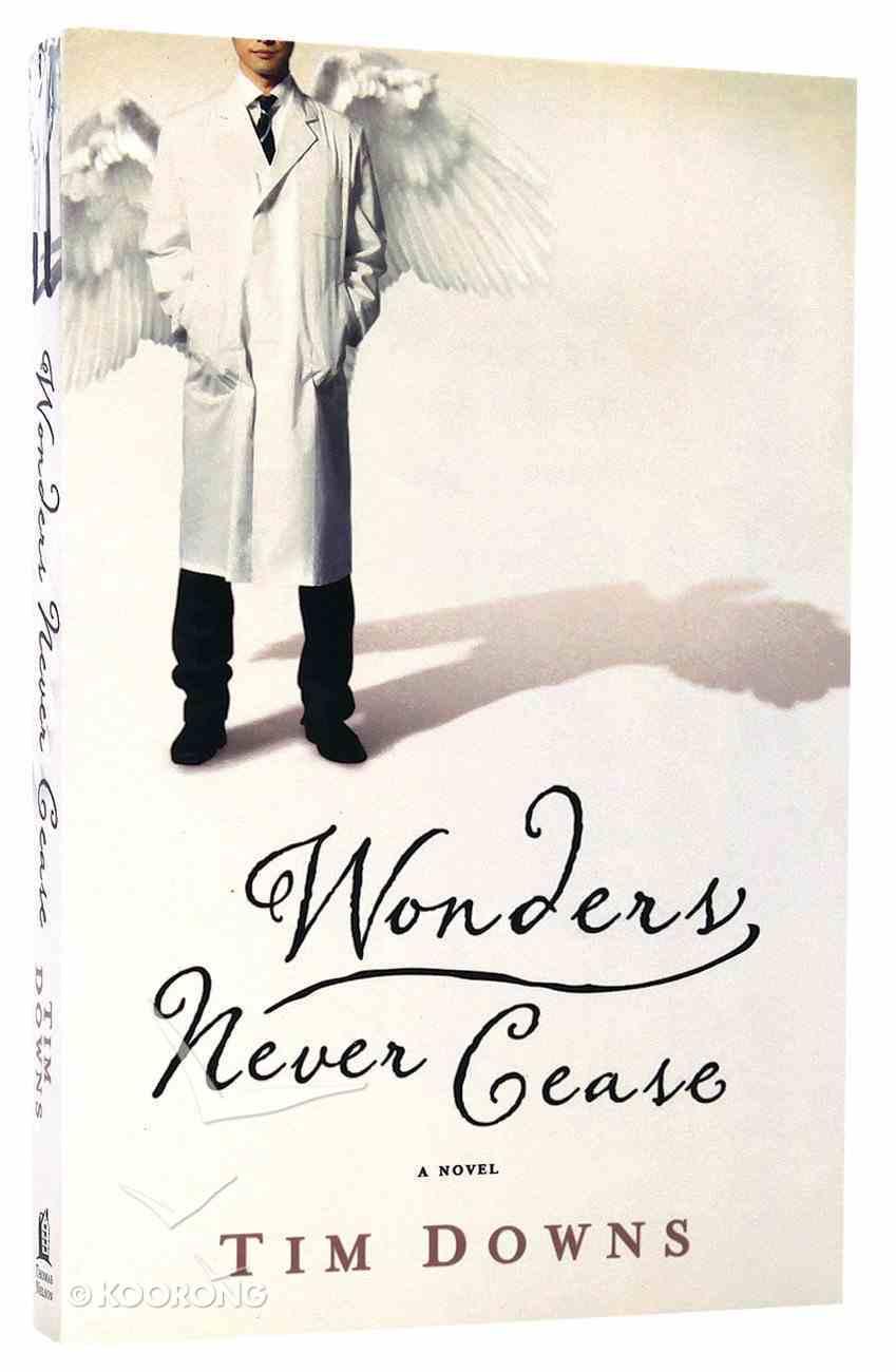 Wonders Never Cease Paperback