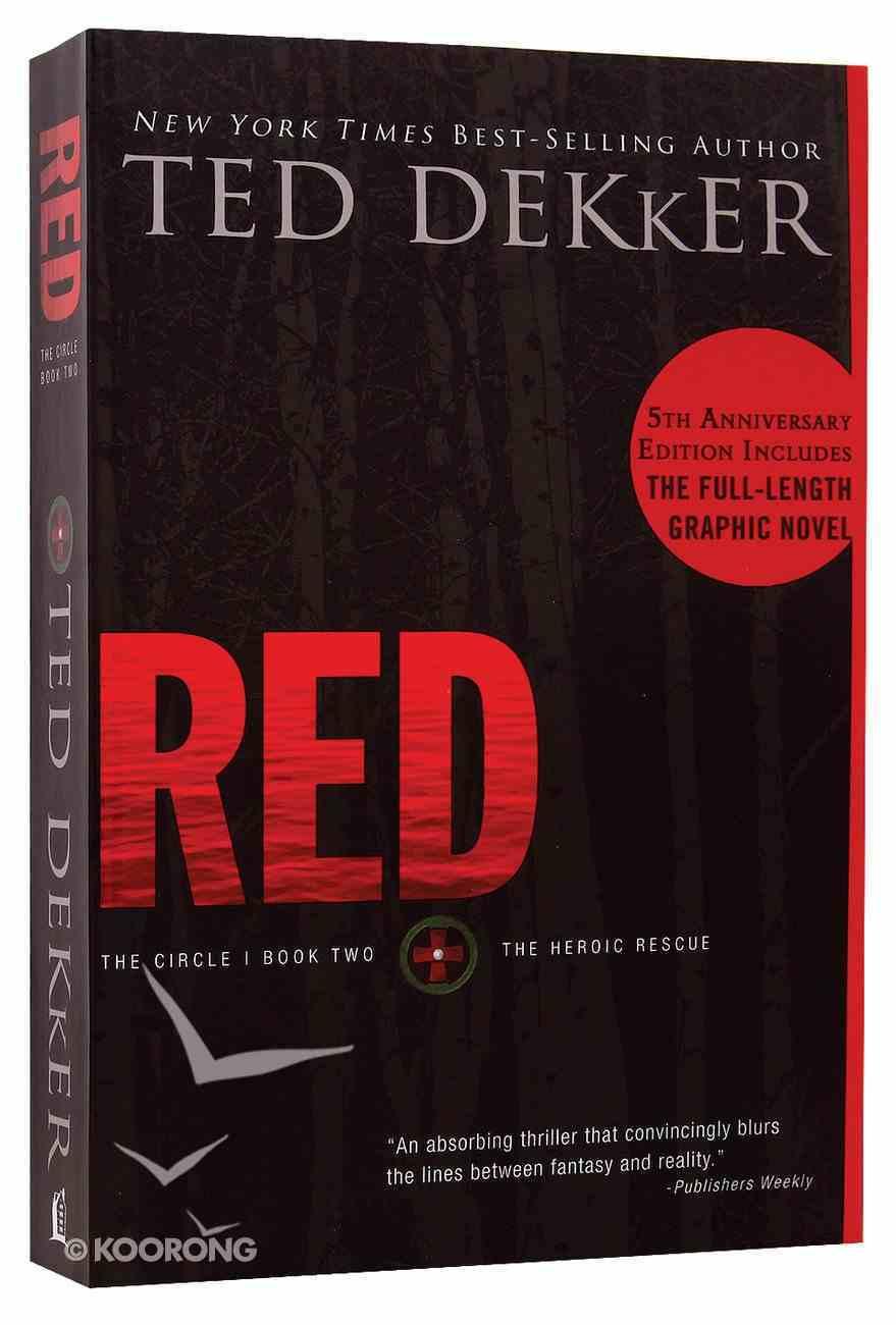 Circle #02: Red (#02 in Dekker Trilogy The Circle Series) Paperback