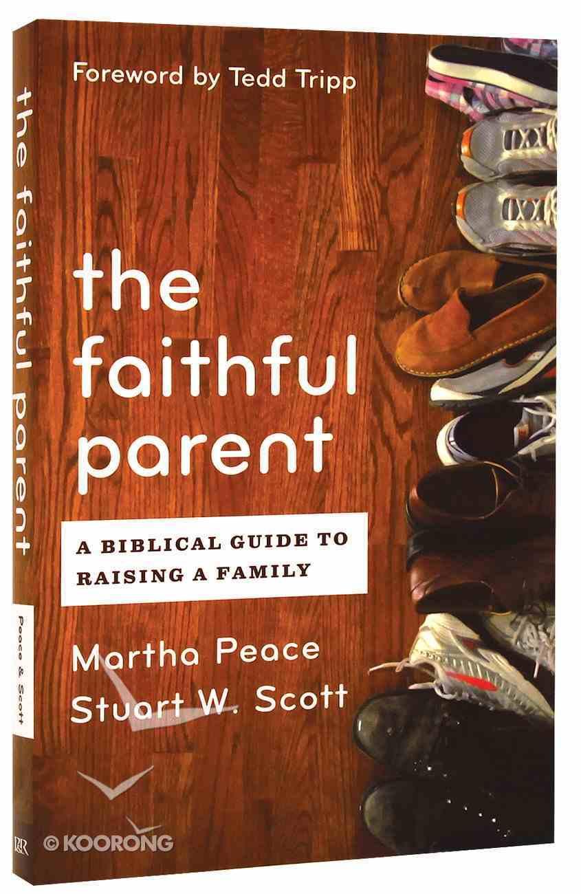 The Faithful Parent Paperback