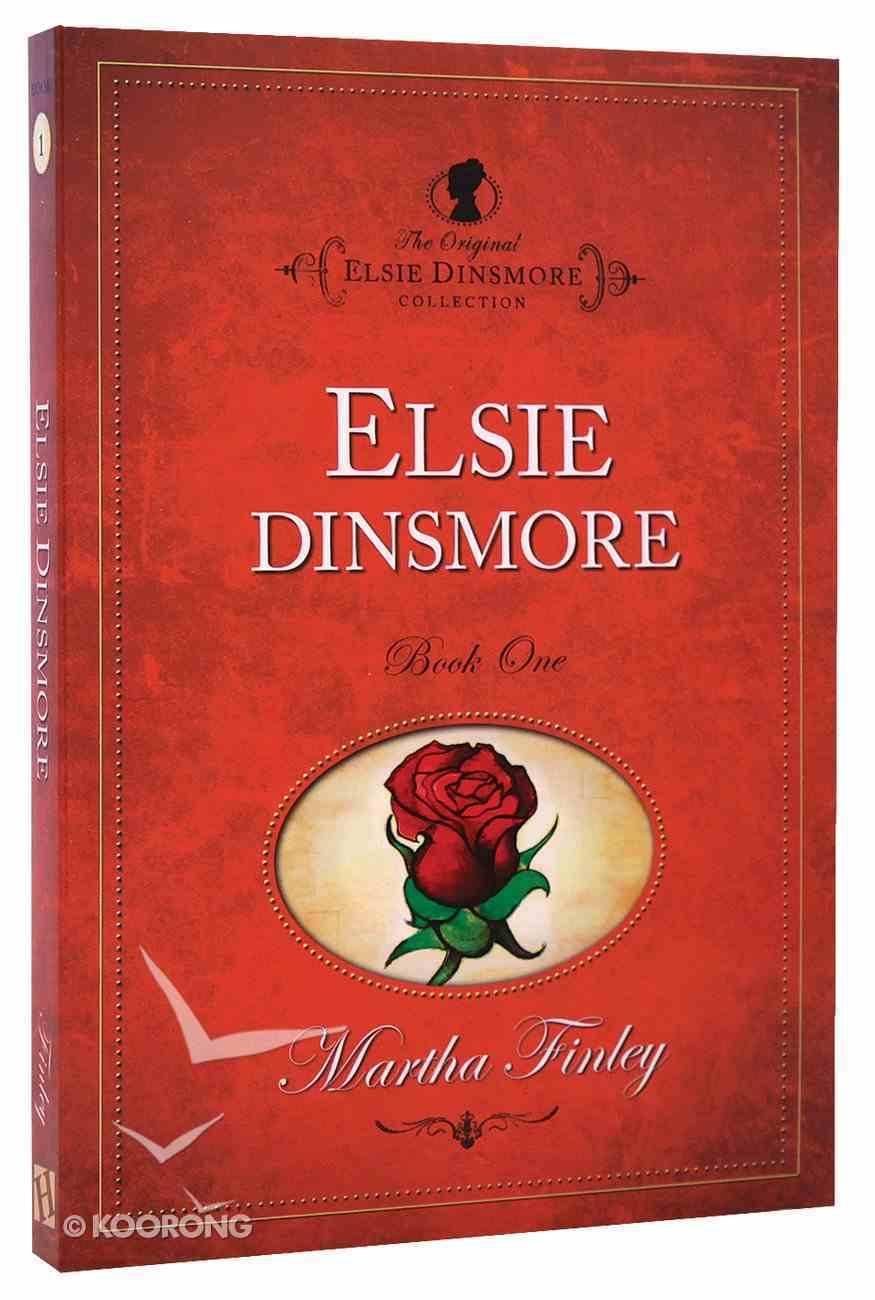 Elsie Dinsmore (#01 in Original Elsie Dinsmore Collection) Paperback