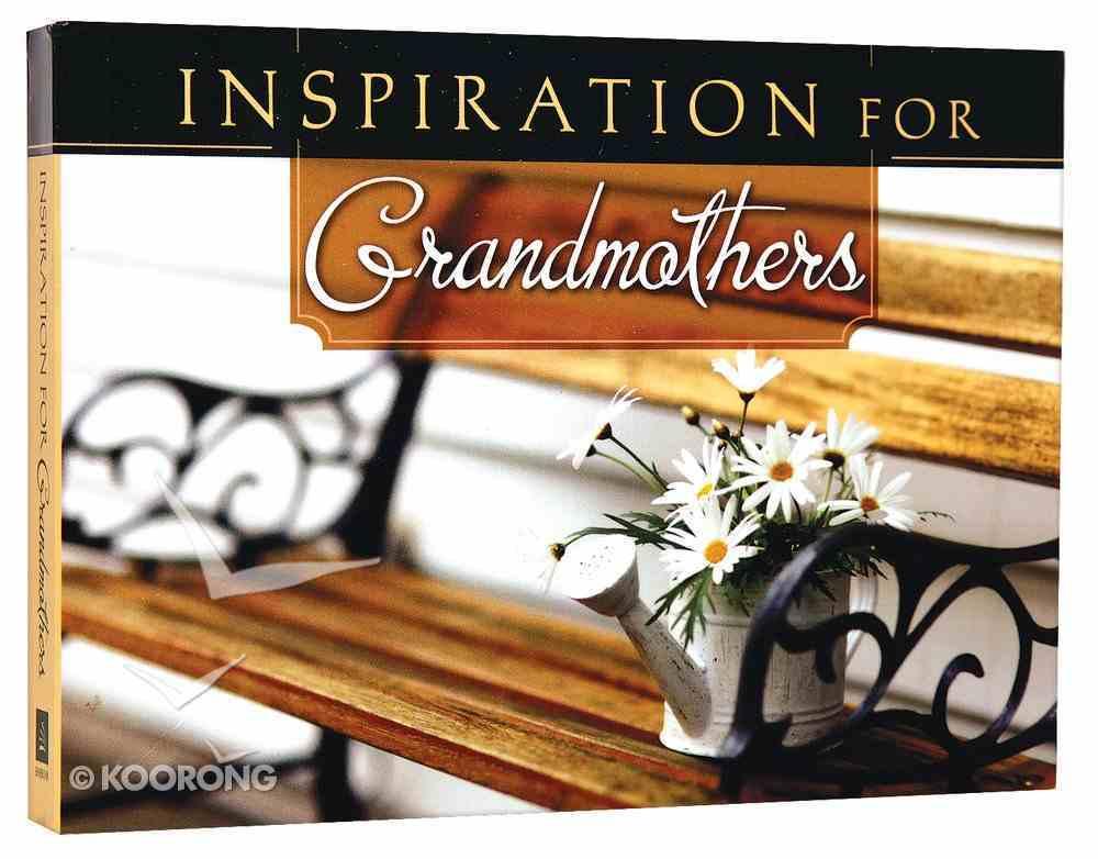 Inspiration For Grandmothers Paperback