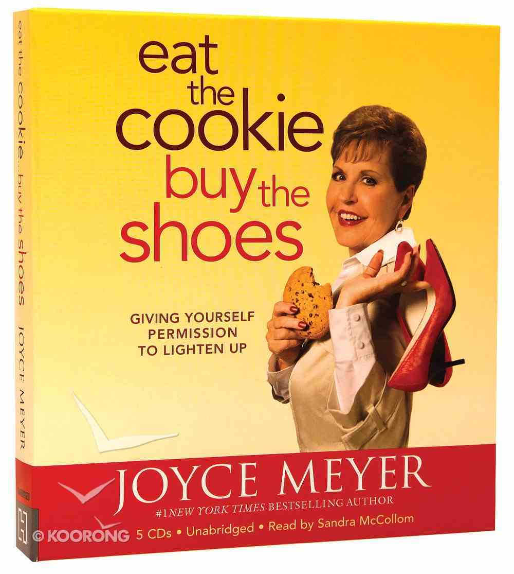 Eat the Cookie...Buy the Shoes (5cds, Unabridged) CD