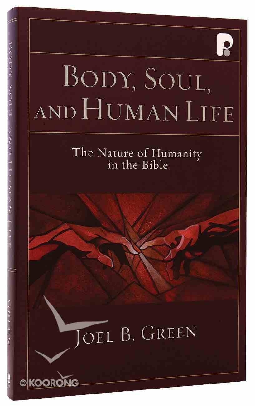 Body, Soul and Human Life Paperback