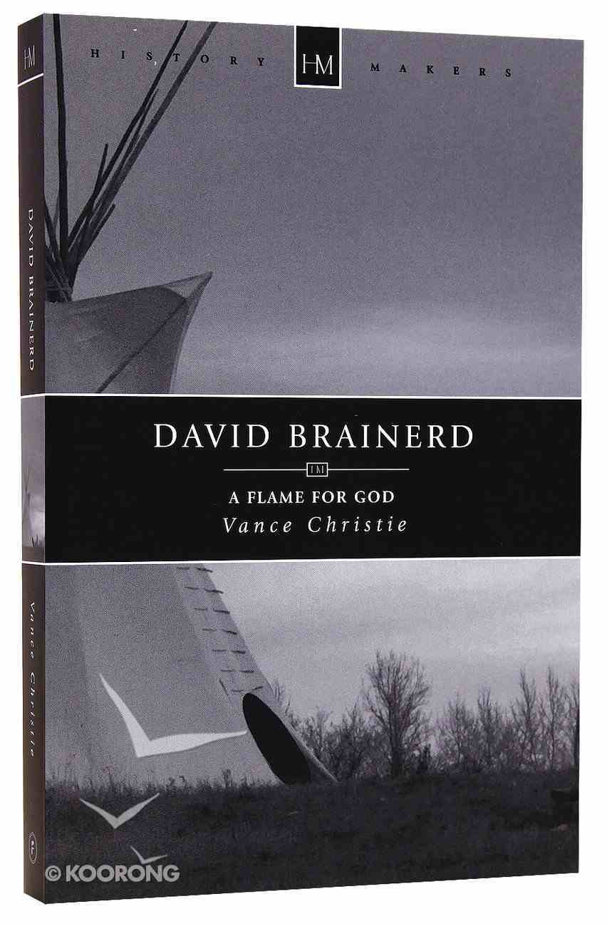 History Makers: David Brainerd (Historymakers Series) Paperback
