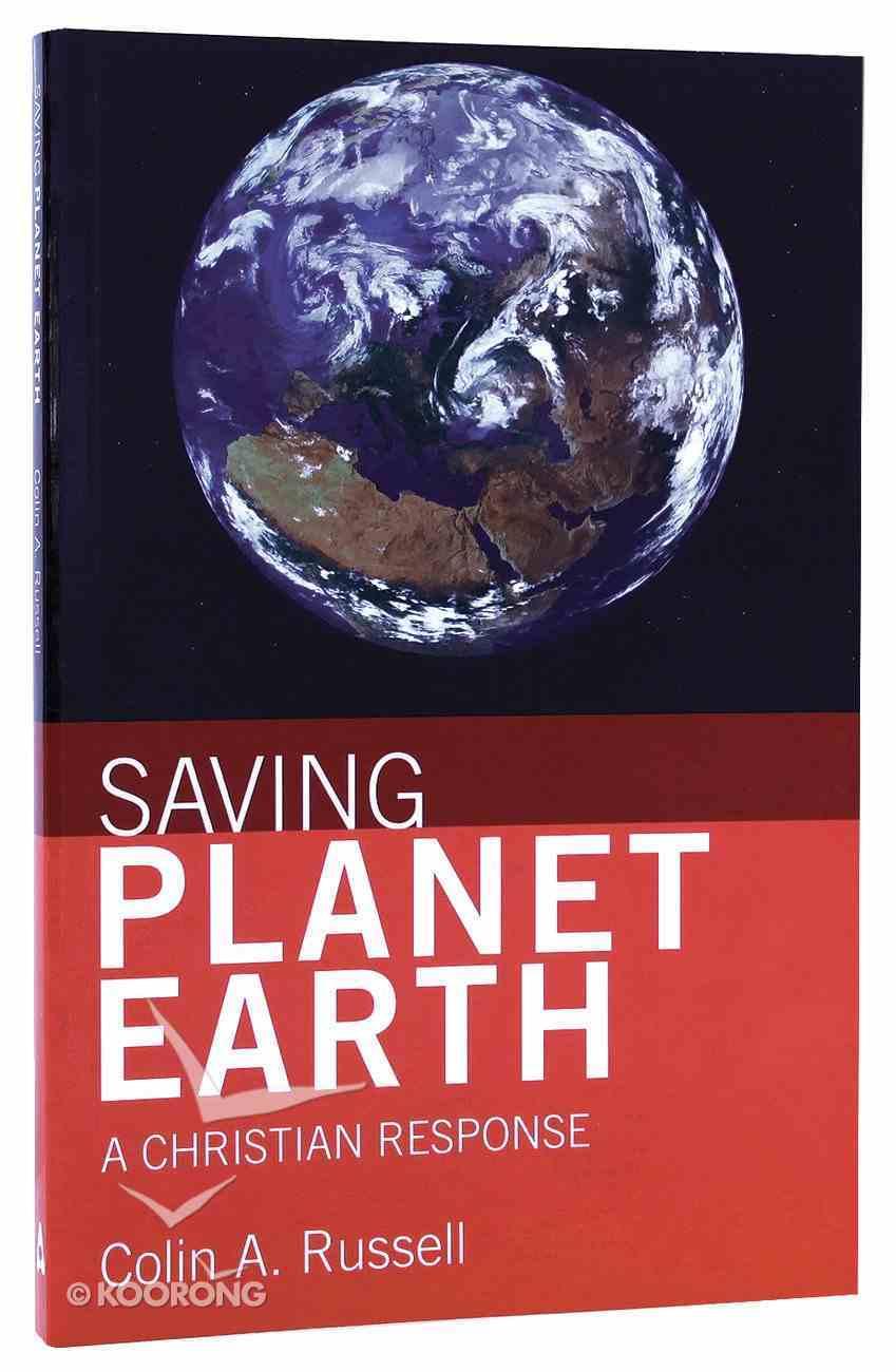 Saving Planet Earth Paperback