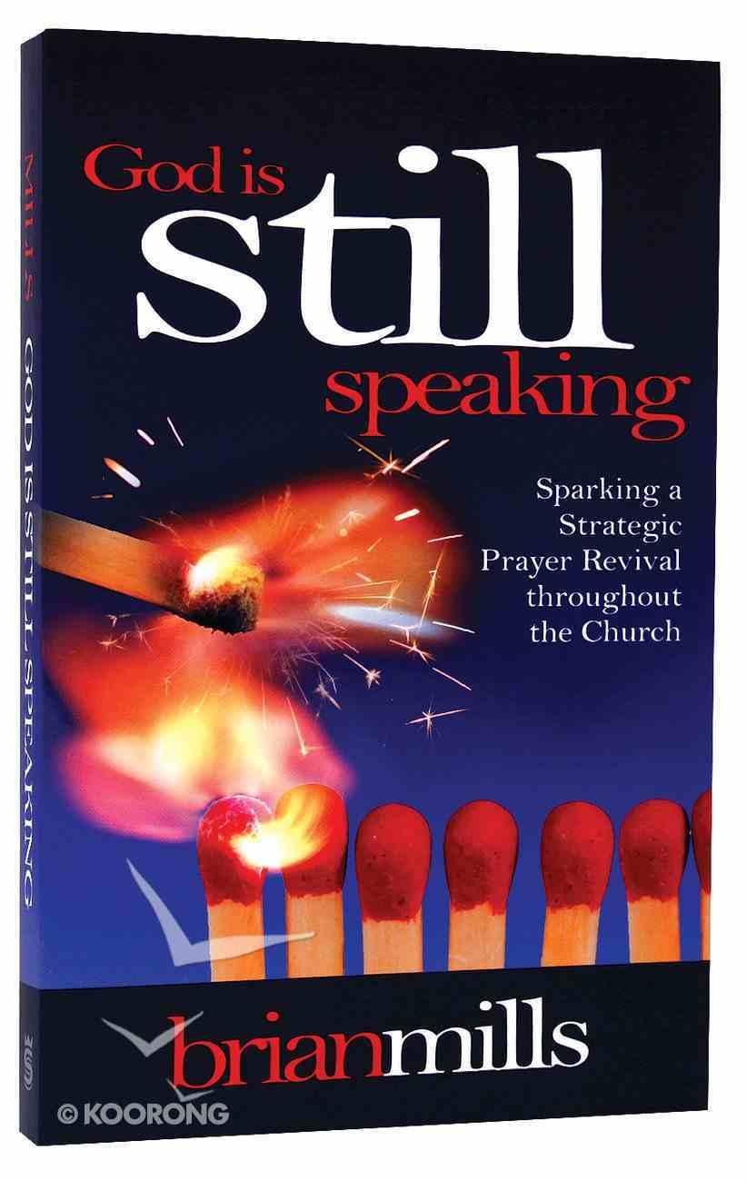 God is Still Speaking Paperback