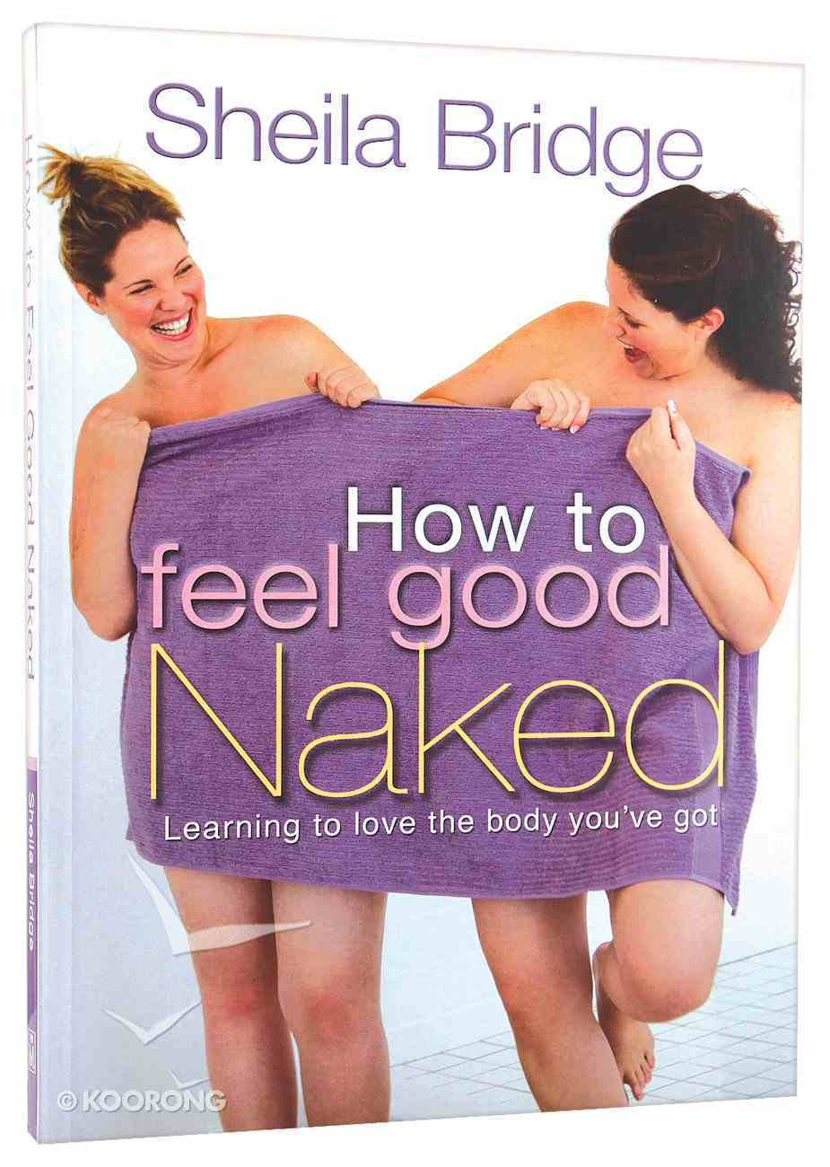 How to Feel Good Naked Paperback