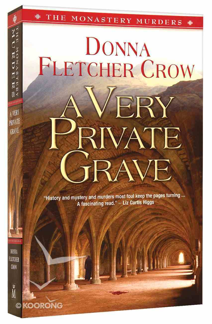 A Very Private Grave (#01 in The Monastery Murders Series) Paperback