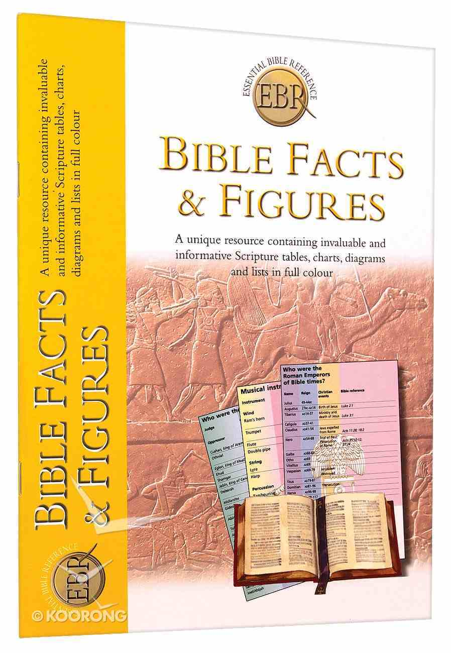 Bible Facts and Figures (Essential Bible Reference Series) Paperback