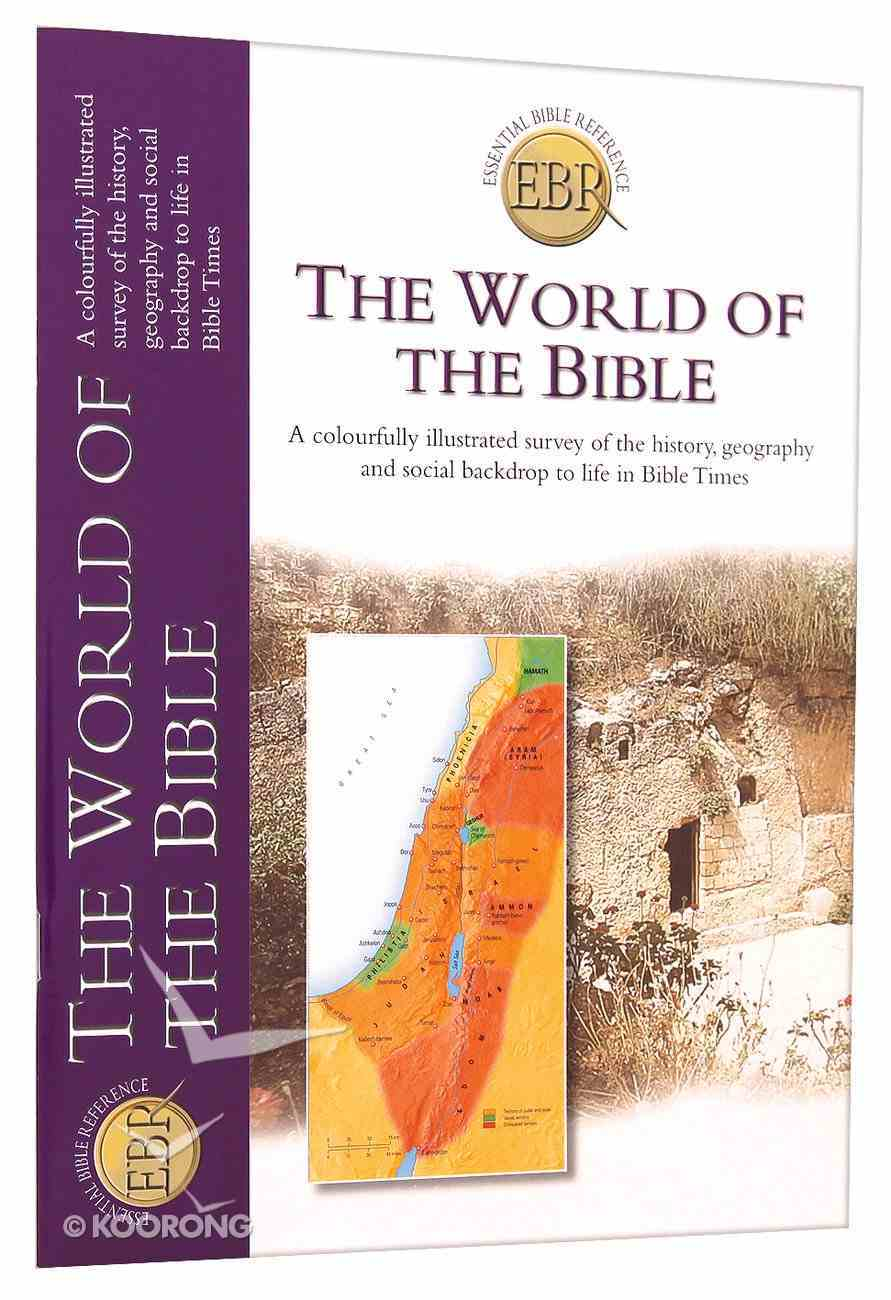 The World of the Bible (Essential Bible Reference Series) Paperback