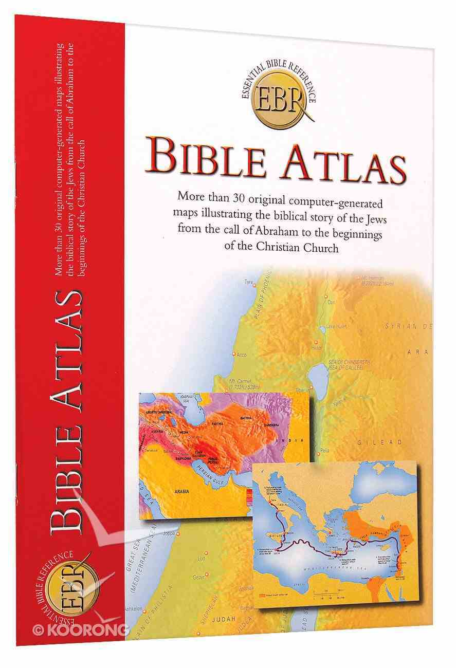 Bible Atlas (Essential Bible Reference Series) Paperback