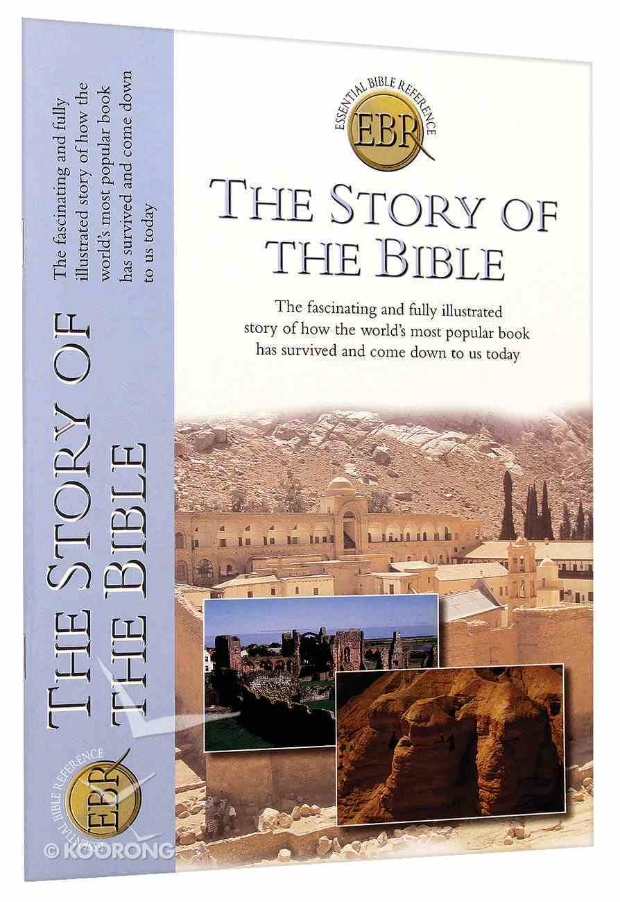 The Story of the Bible (Essential Bible Reference Series) Paperback