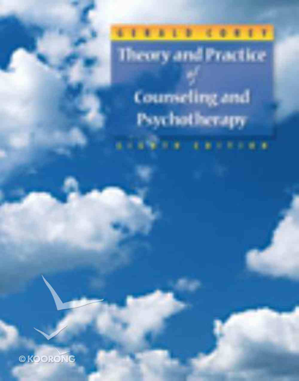 Theory and Practice of Counseling and Psychotherapy (8th Edition) Hardback