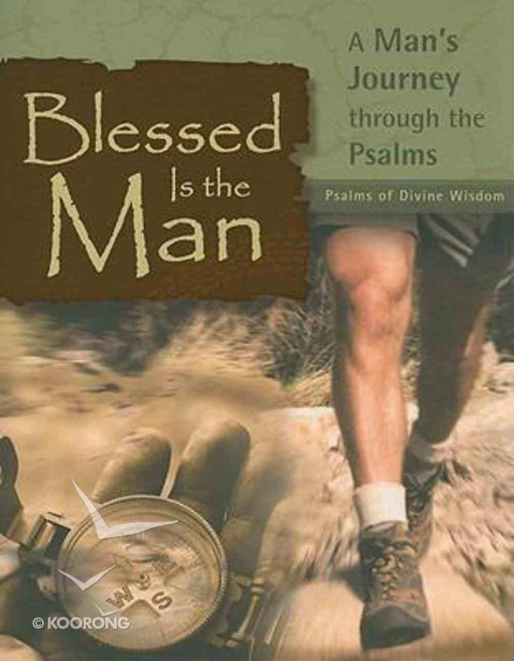 Blessed is the Man: Psalms of Divine Wisdom Paperback