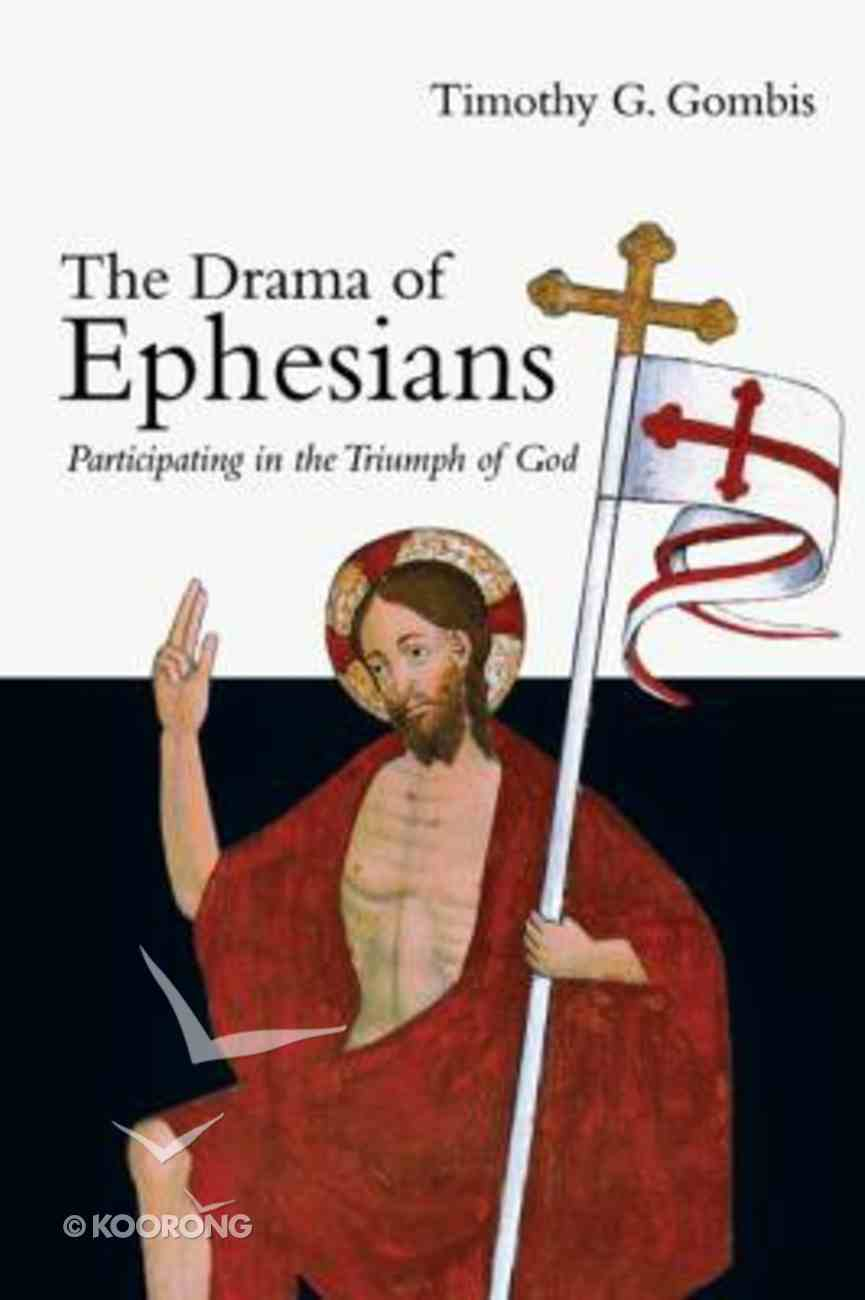 The Drama of Ephesians Paperback