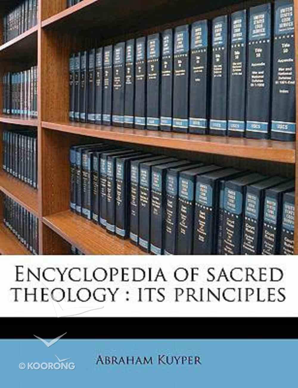 Encyclopedia of Sacred Theology: Its Principles Paperback