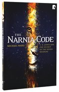 Narnia Code, The: C S Lewis And The Secret Of The Seven Heavens image