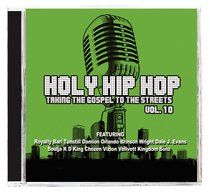 Album Image for Holy Hip Hop #10: Taking the Gospel to the Streets CD & DVD - DISC 1