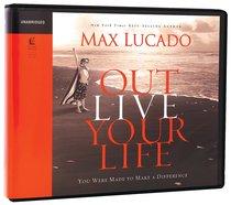 Album Image for Outlive Your Life (Unabridged, 4 Cds) - DISC 1