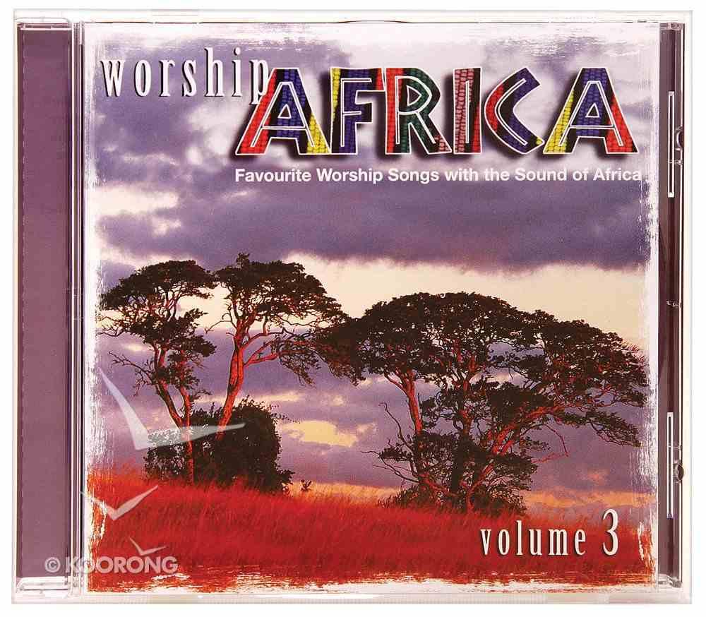 Worship Africa Volume 3 CD