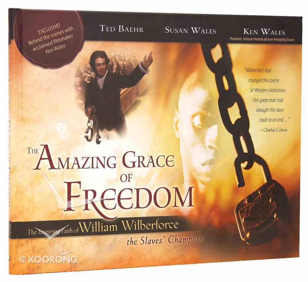 The Amazing Grace of Freedom Hardback