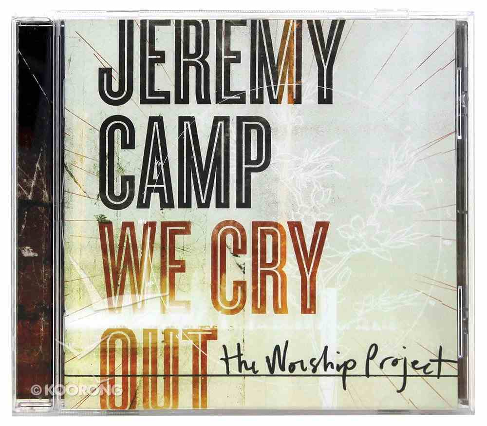 We Cry Out: The Worship Project CD