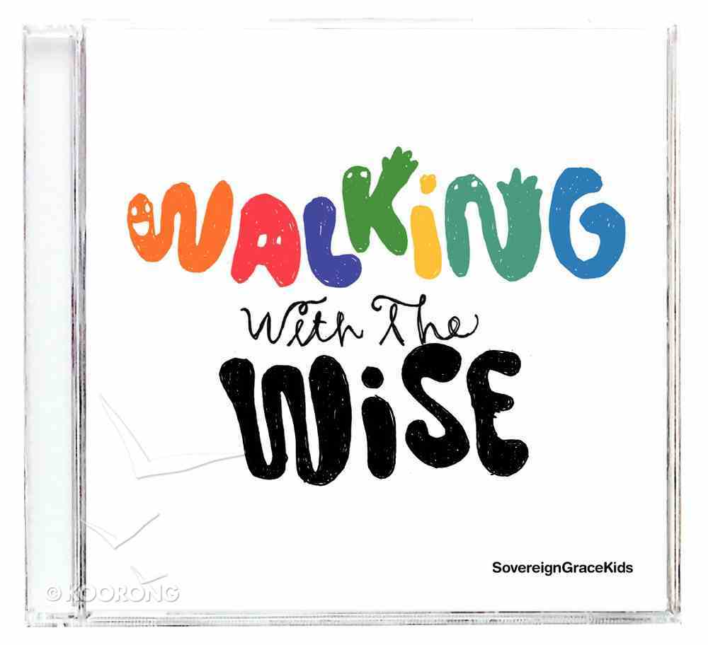 Walking With the Wise. CD