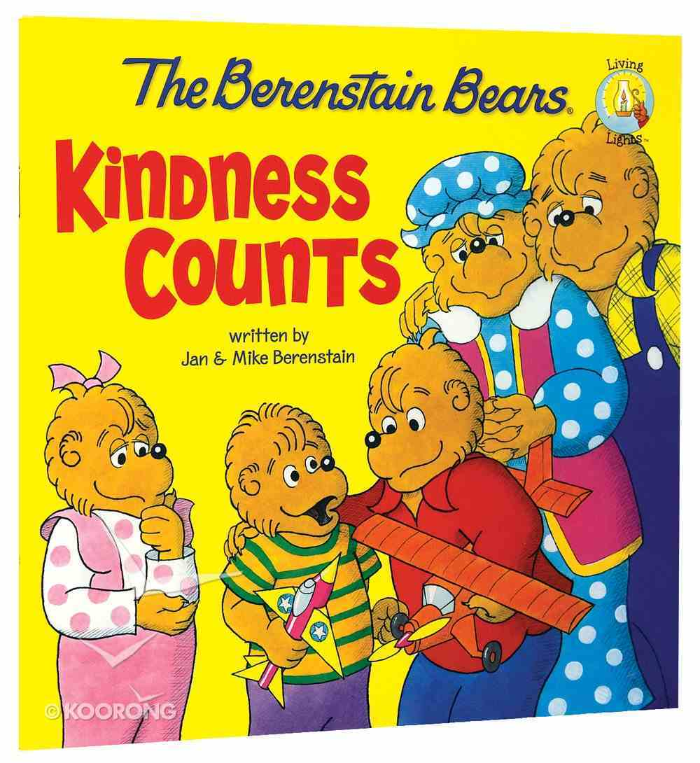 Kindness Counts (The Berenstain Bears Series) Paperback