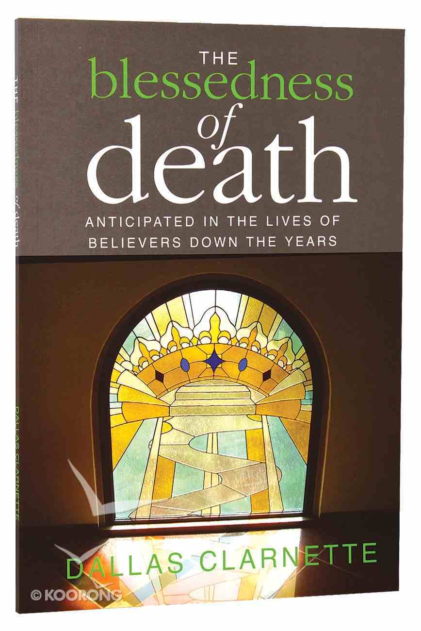 The Blessedness of Death Paperback