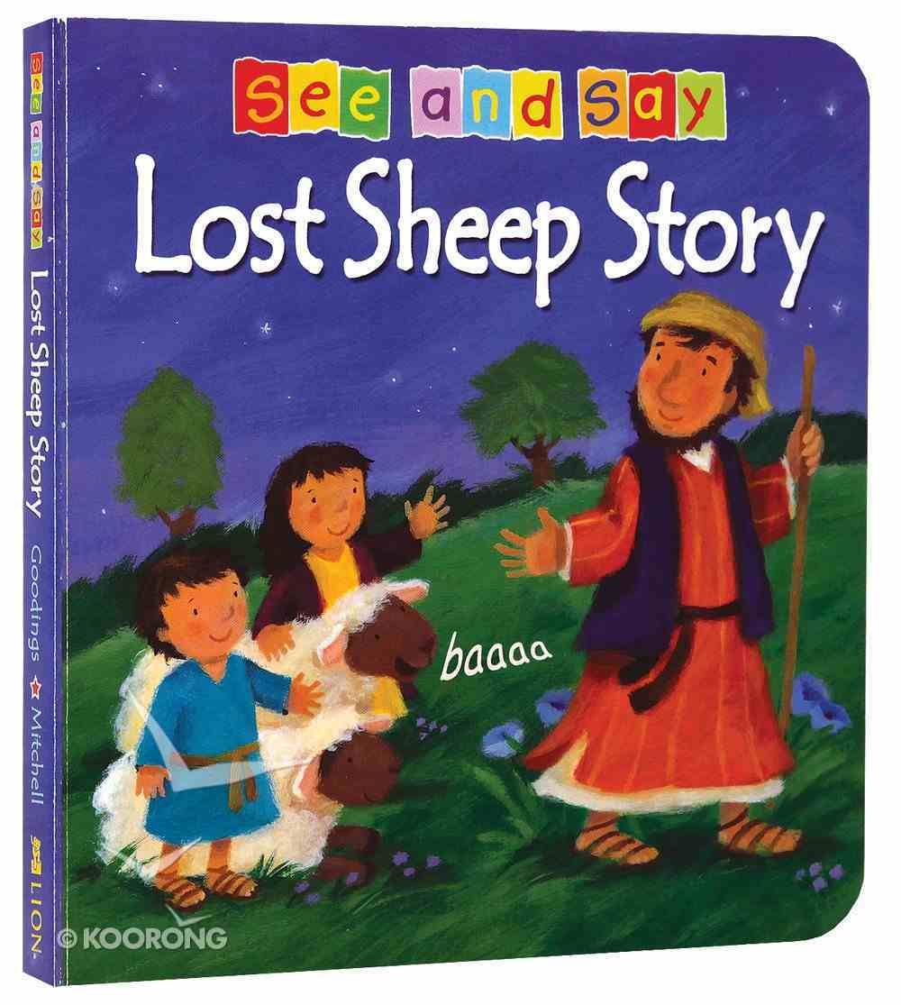 Lost Sheep Story (See And Say! Series) Board Book