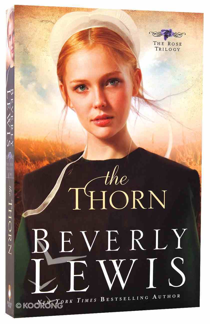 The Thorn (#01 in The Rose Trilogy Series) Paperback