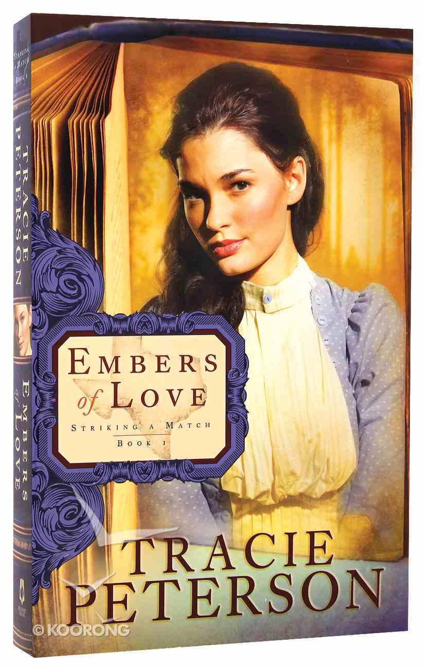 Embers of Love (#01 in Striking A Match Series) Paperback