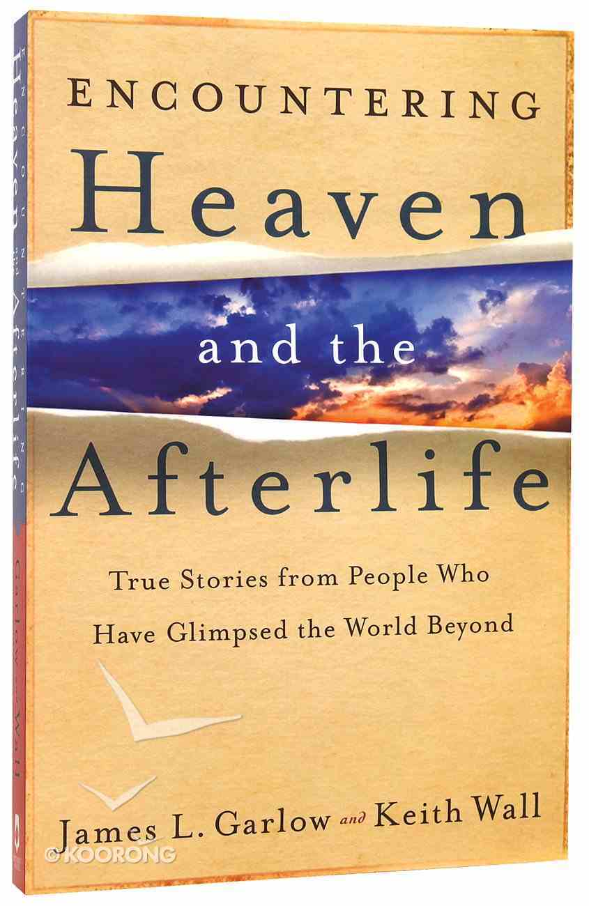 Encountering Heaven and the Afterlife Paperback