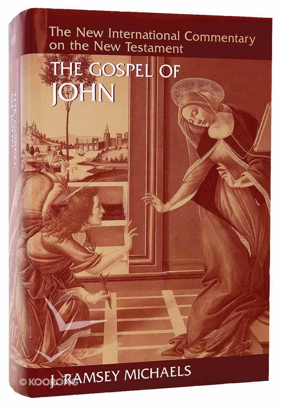 Gospel of John (New International Commentary On The New Testament Series) Hardback